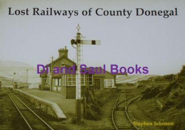 Lost Railways of County Donegal, by Stephen Johnson
